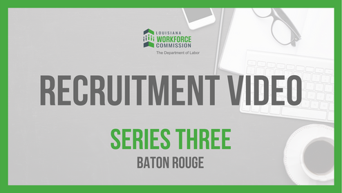Baton Rouge Recruitment Video